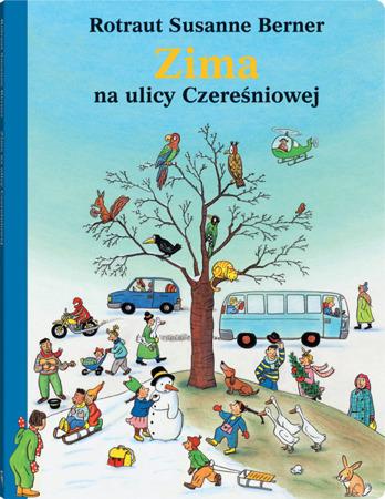"""Książeczka dla dzieci """"Zima na ulicy Czereśniowej"""",  Wyd. Dwie Siostry"""