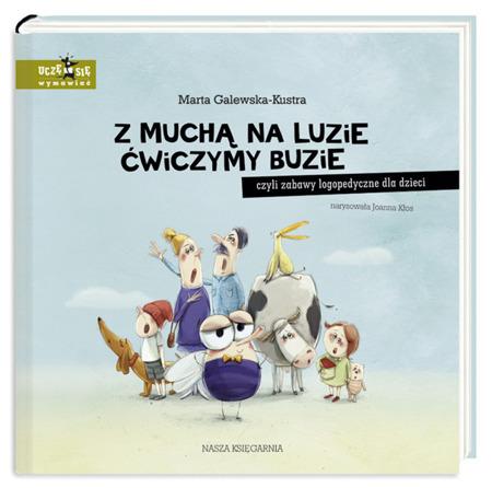 """Książka """"Z muchą na luzie ćwiczymy buzie"""""""